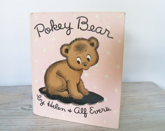 Pokey Bear Vintage Children's Animal Book by Helen Evers and Alf Evers Rand McNally 1945