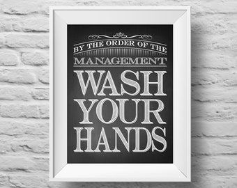 WASH YOUR HANDS unframed art print, Typographic poster, inspirational print, self esteem, wall decor, quote art. (R&R0077)