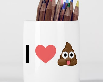 I Love Poop Emoji Heart Emoji Pencil Pot, Pencil Holder, Pen Pot, Pen Holder, Gift Idea, Children Gift, PP010
