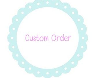 Custom Order Sarah