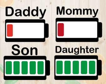 Battery Svg, Family SVG, Low battery svg, Tired parents svg, Matching Family Svg, Dxf, Eps, Png files, Matching mom, son, father, daughter
