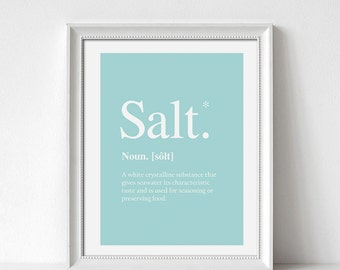 Definition Prints, Wall Art Prints, Quote Prints, Salt Print, Home Prints, Funny Prints, Salt Definition, Blue Prints, Salt And Printer
