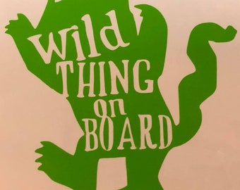 Wild Thing on Board Car Decal