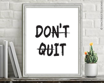 Success Quote Printable Don't Quit Do It Wisdom Sign - Typography Wall Decor, Motivational Poster for the Student, Office or Home 40033