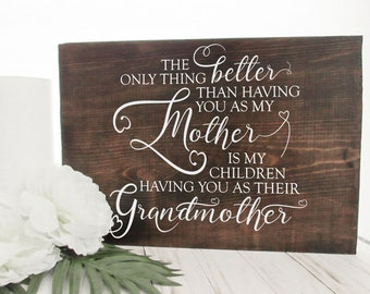 Wood Sign - Mother's Day Gift - Grandmother Gift - Gift for Mother's Day - Mother's Day Sign