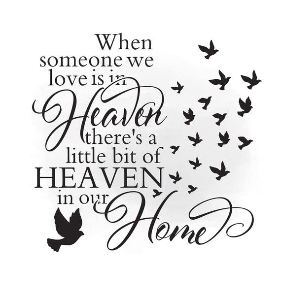 Heaven in our home SVG clipart in loving memory Quote Art