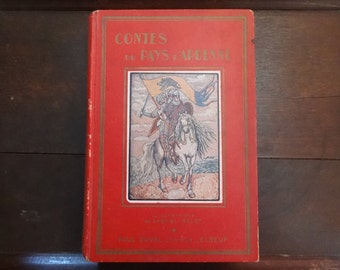 Vintage French Hardback Book Contes Du Pays D'Ardenne Legendes Normandy French Legends Paul Duval circa 1920's / English Shop