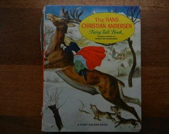 The Hans Christian Andersen Fairy Tale Book ~ A Giant Golden Book ~ 1959