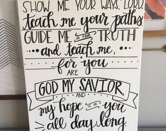 Psalm 25:4-5 Handlettered Canvas, 16 x 20