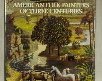 American Folk Painters of Three Centuries   Folk Art   Artists  