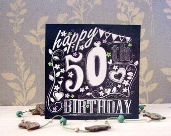 Happy 50th Birthday Chalkboard style card