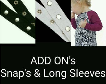 Add On's, Metal snaps and Long sleeve