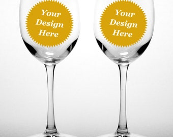 CUSTOM Wine Glasses Set of 2 - Choose your etched design