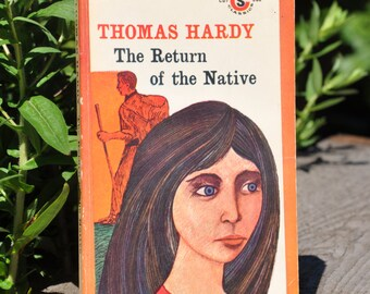 The Return of the Native by Thomas Hardy, classic literature, Signet 1964