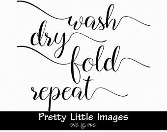 Wash Dry Fold Repeat Etsy