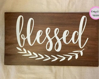 Wood Sign, Blessed, Blessed Sign, Wooden Sign, Wood Blessed Sign, Wood Decor, Home Sign, Wooden Blessed Sign