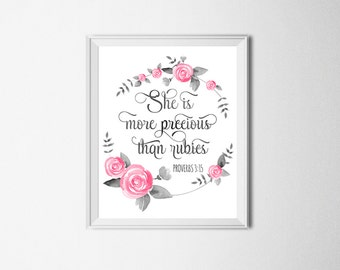 Bible Verse Print She Is More Precious Than Rubies Proverbs 3:15 Scripture Nursery Decor Christian Quote Print Girl Nursery Bible Verse Art