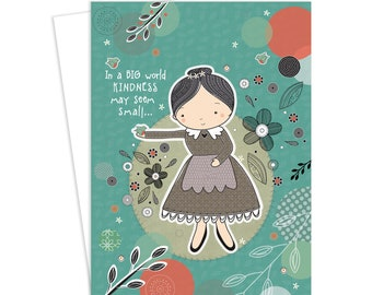 Greeting Card, Kindness, Thank You Card, Thanks,  Inspirational Art, Card for Her