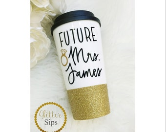 Future Mrs To Go Cup // Travel Cup // Plastic To Go Cup // Glitter To Go Cup // Coffee Cup // Engagement Gift // Engaged