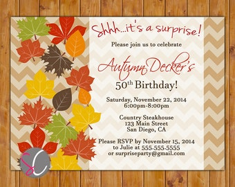 Fall Leaves Surprise Birthday Invite Autumn  50th 60th Any Age Invitation  Chevron Pattern 5x7 Digital JPG File (359)