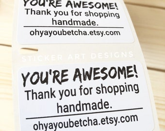 YOU'RE AWESOME Stickers, Thank You Stickers, Packaging Stickers, Business Stickers, Thank you for shopping Handmade, Order Stickers, Labels