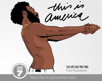 This is America #2 - Childish Gambino - svg eps dxf pdf png