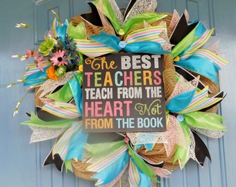 The Best Teachers Teach from the Heart Deco Mesh Classroom Wreath
