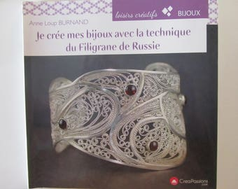 """Book """"I create my jewelry with the technique of filigree of Russia"""""""