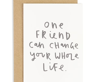 One Friend Card - best friend greeting card - CC131