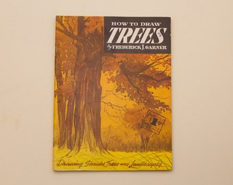 How To Draw TREES by Fredrick J. Garner (c.1960's) Vintage Art Book / Soft Cover - Art Gift