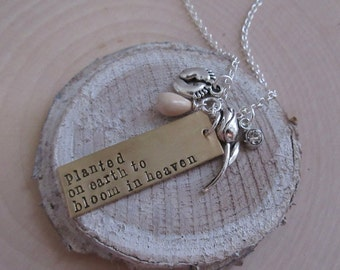 Infant Loss Necklace, Bloom in Heaven, Miscarriage, Memorial Necklace, Memorial Jewelry, In loving memory of, in memory of, Born into heaven