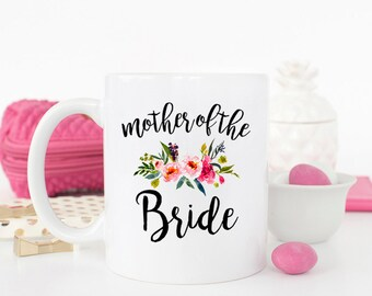 Mother of the Bride, Mother of the Groom, Wedding Gift, Wedding Mug, bridal party gift, Mother of the bride gift, Mother of bride mug