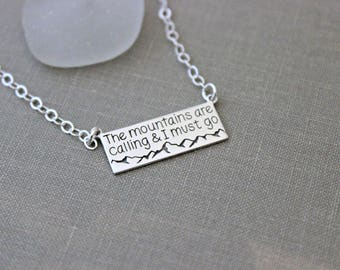 the mountains are calling and I must go necklace - horizontal bar necklace - sterling silver - mountain range necklace - outdoor quote
