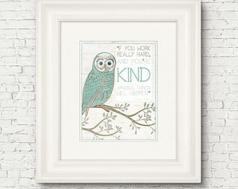 Owl Art Print DIY 8x10 Printable Art, Motivational Quote, Typography, Graduation Gift, Instant Download, Work Hard, Be Kind