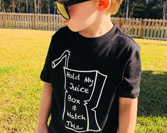 Hold My Juice Box & Watch This Toddler/kid Tee