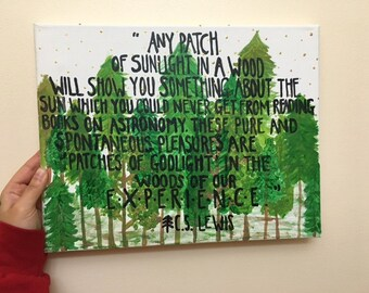 "Nature Canvas Painting || ""...In the Woods of Our Experiences."" C.S. Lewis."