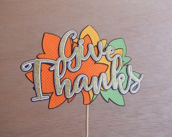 CLEARANCE. Give Thanks Cake Topper
