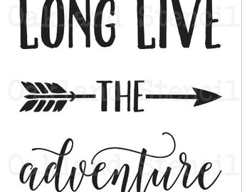 """Inspirational STENCIL *Long Live the adventure* 12""""x12"""" w/arrow for Painting Signs Canvas Fabric Wood Airbrush Crafts Wall Art"""