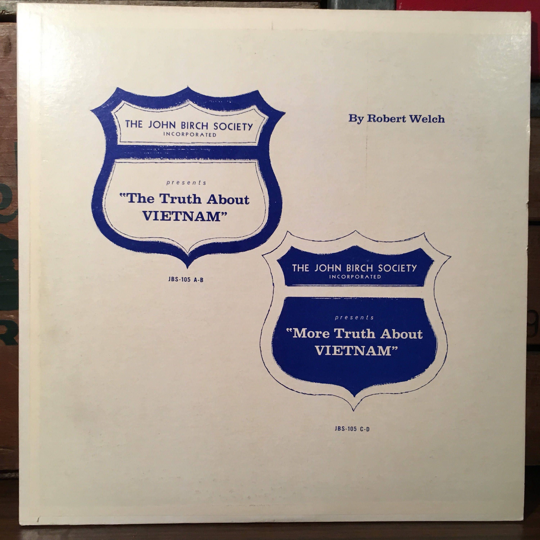 The Truth About Vietnam by Robert Welch Vinyl Record LP john