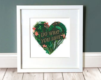 """Love Print /  Inspirational Love Quote / Valentines Gift / Heart Print / Jungle Art / Do What You Love  17cm Square Print (6.7"""")"""