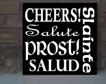 Awesome bar sign for man cave cheers salute prost slainte salud Handpainted Wood Sign 16 x 16