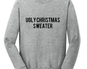 Ugly Christmas Sweater / Xmas Sweatshirt / Xmas Gift / Funny Xmas / Secret Santa / Office Party / Work Christmas Party / Holiday Clothing