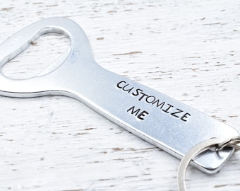 Custom Keychain, Bottle Opener, Gift for Him, Gift for her,  best friend Gift, Groomsmen Gift, Bridesmaid Gift,Gift for Dad, Fathers Day