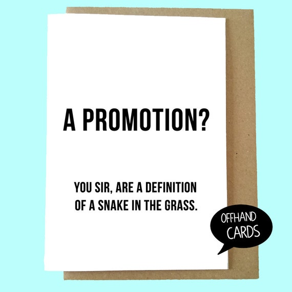 Items similar to funny congratulations card promotion at work rude items similar to funny congratulations card promotion at work rude sarcastic well done card work banter funny quote snake in the grass quote on etsy m4hsunfo