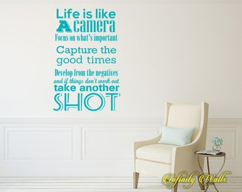 Life is like a Camera - Wall decal quote - Home Decor - Inspirational Quote Decal - Motivational Decals - Photography Camera Decor