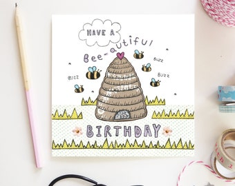 Bee Birthday Card Save the bees beekeeping Bumble Bees honey bee cute Happy Birthday Design Hand illustration and printed in the UK