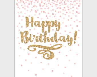 Pink Gold Happy Birthday Sign, Confetti Printable Happy Birthday Poster, Blush Pink Happy Birthday Party Decor 11x14 8x10 Instant Download