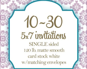 """10-30 Professionally Printed Invitations, Card stock, Invitations or Announcements, Any Design, 5x7"""""""