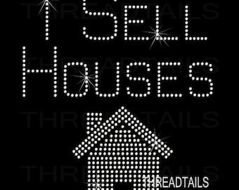 Rhinestone I Sell Houses Real Estate T-shirt for Realtors.  Sparkly ladies apparel for real estate agents.  Realtor gift idea.  House shirt.