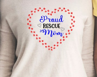 Proud Rescue Mom SVG ONLY File